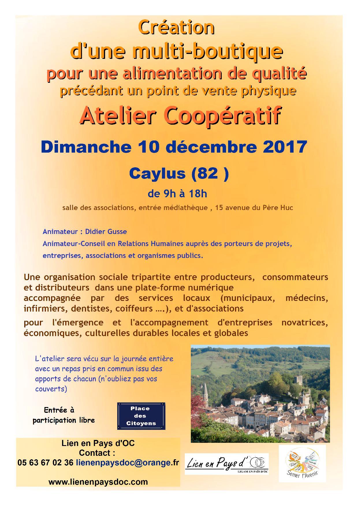 Programme de l'atelier coopératif à Caylus 82 160 : le Dimanche 10 Décembre  2017