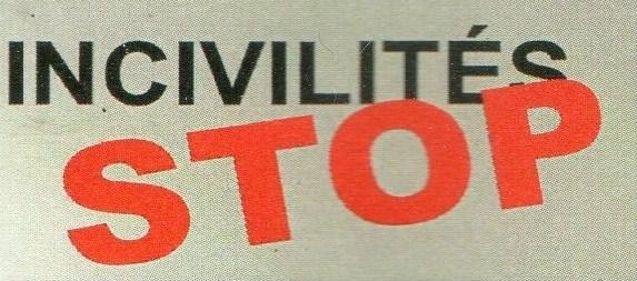 L'incivilité et le mot du maire de Caylus